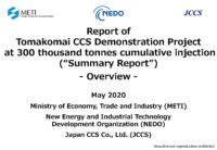 "Report of Tomakomai CCS Demonstration Project 300 thousand tonnes cumulative injection (""Summary Report"") – Overview –"